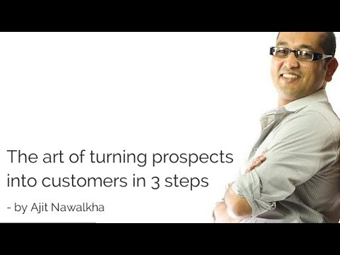 The art of turning prospects into customers in 3 steps