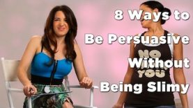 How To Be Persuasive