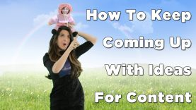 How To Keep Coming Up With Ideas For Content